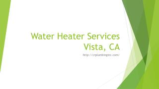 Water Heater Services Vista, CA