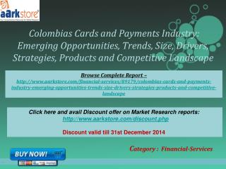 Aarkstore - Colombias Cards and Payments Industry