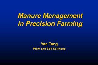 Manure Management  in Precision Farming
