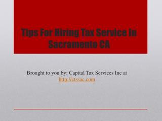 Tips For Hiring Tax Service In Sacramento CA