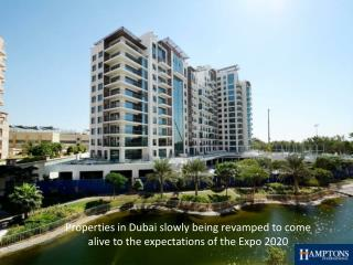 Properties in Dubai slowly being revamped to come alive