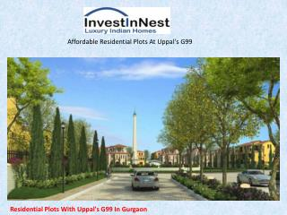 Residential Plots With Uppal's G99 In Gurgaon
