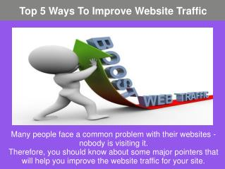 Top 5 Ways To Improve Website Traffic