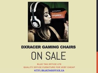 DXRacer Gaming Chairs on SALE at Blue Tag Office Ltd