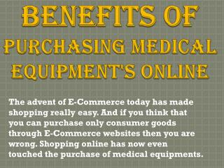 Benefits of Purchasing Medical Equipment's Online