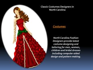 Classic Costumes Designers in North Carolina