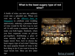 What is the least sugary type of red wine?