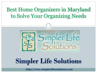 Best Home Organizers in Maryland to Solve Your Organizing Ne