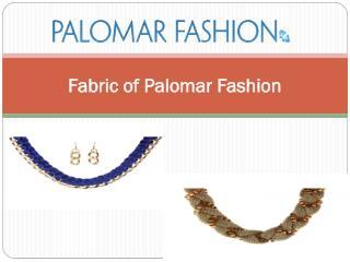 Fabric of Palomar Fashion