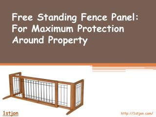 Free Standing Fence Panel: For Maximum Protection Around Pro