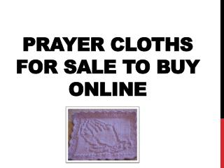 Prayer Cloths for Sale To Buy Online