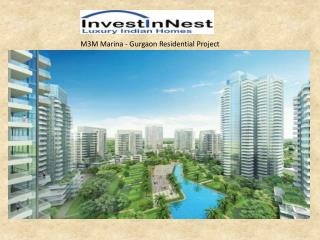 Gurgaon Luxurious Residential M3M Marina - InvestInNest