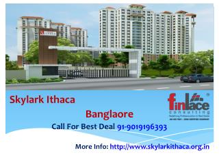 Skylark Ithaca Medahalli Bangalore - New Launch