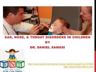 Dr Daniel Samadi - Pediatric ENT