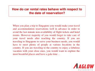 How do car rental rates behave with respect to the date of r