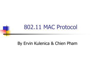 802.11 MAC Protocol