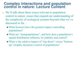 Complex interactions and population control in nature: Lecture Content