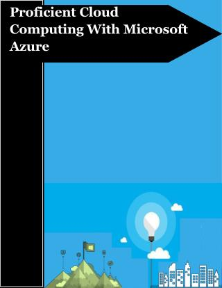 Proficient Cloud Computing With Microsoft Azure