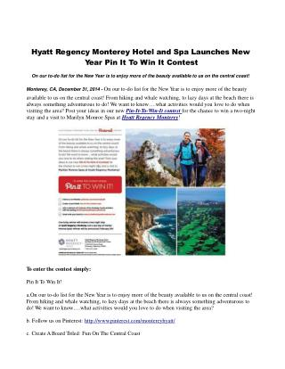 Hyatt Regency Monterey Hotel and Spa Launches New Year