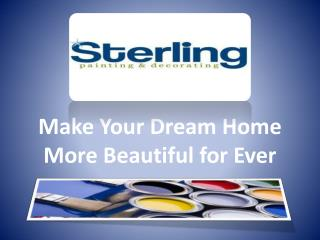 Make Your Dream Home More Beautiful for Ever