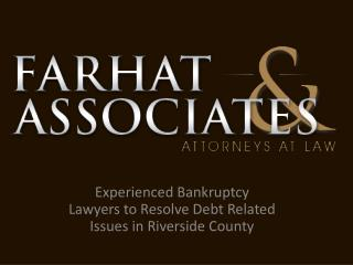 Farhat & Associates -Experienced Bankruptcy Lawyers