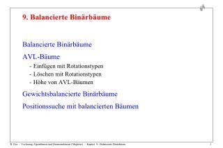 R. Der  -  Vorlesung Algorithmen und Datenstrukturen Magister  -  Kapitel  9:  Balancierte Bin rb um.