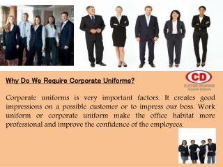 When and Why Do We Require Corporate Uniforms?