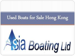 Used Boats for Sale Hong Kong