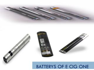 Batterys of E CIG ONE