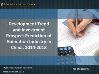 Prediction of Animation Industry in China, 2014-2018