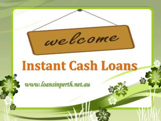 Instant Cash Loans- Hassle Free Financial Help For Everyone
