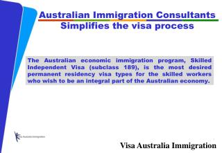 Australian immigration consultants -­ simplifies the visa pr