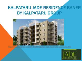 Properties in Baner by Kalpataru Jade