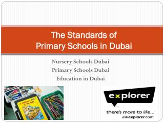 The Standards of Primary Schools in Dubai