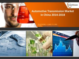 Automotive Transmission Market in China 2014-2018