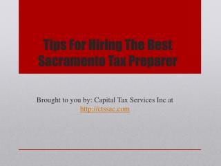Tips For Hiring The Best Sacramento Tax Preparer