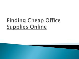 Finding cheap office supplies online
