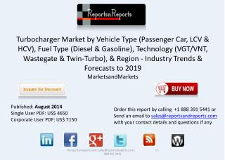 Global Turbocharger Market Trends, Size & Forecasts by 2019