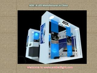 AOK- A LED Manufacturer In China