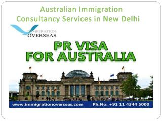 Australian immigration consultancy services in new delhi