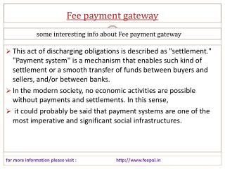 More attractive detail about fee payment gateway