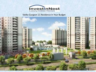 Vatika Gurgaon 21 - Affordable Luxury 2,3 BHK In Gurgaon