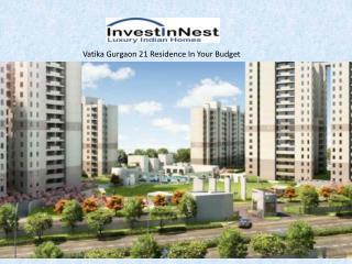 Vatika Gurgaon 21 - Affordable Luxury 2,3 BHK In Gurgaon