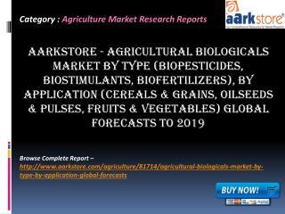 Aarkstore - Agricultural Biologicals Market