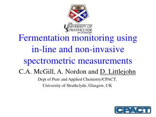 Fermentation monitoring using in-line and non-invasive spectrometric measurements