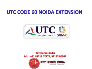 UTC Code 60 Grand Peak 9971107779 KP 5 Greater Noida West