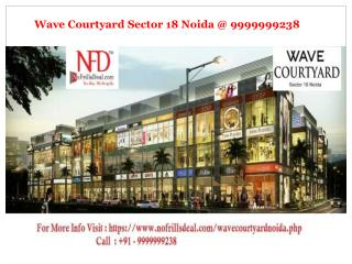 Wave Courtyard Sector 18 Noida