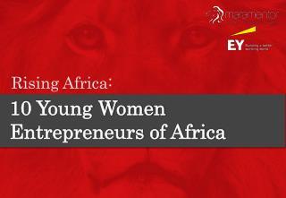 10 women entrepreneurs in africa