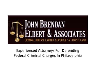 Experienced Attorneys For Defending Federal Criminal Charges
