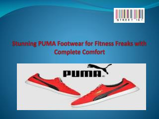 Stunning PUMA Footwear for Fitness Freaks with Complete